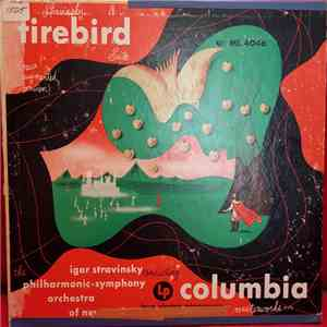 Igor Stravinsky Conducting The Philharmonic Symphony Orchestra Of New York - Firebird Suite (New Augmented Version) mp3 download