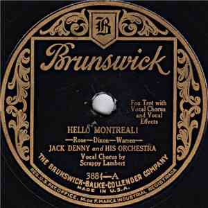 Jack Denny And His Orchestra - Hello Montreal! / There's Always A Way To Remember mp3 download