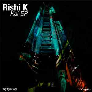 Rishi K. - Kai EP mp3 download