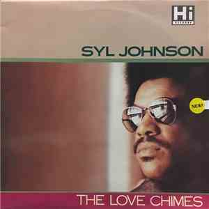 Syl Johnson - The Love Chimes mp3 download