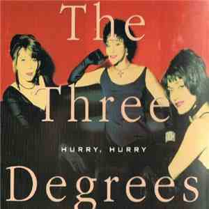 The Three Degrees - Hurry, Hurry mp3 download