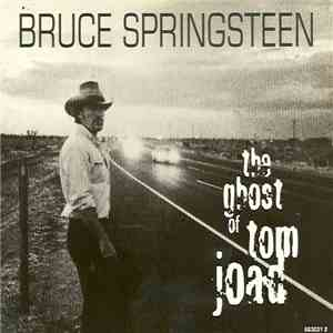 Bruce Springsteen - The Ghost Of Tom Joad mp3 download