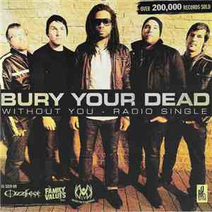 Bury Your Dead - Without You mp3 download