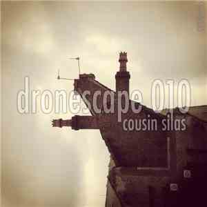 Cousin Silas - Dronescape 010 mp3 download