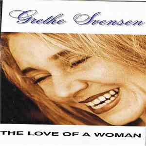 Grethe Svensen - The Love Of A Woman mp3 download