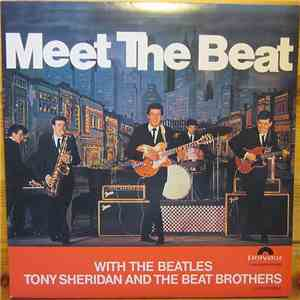 The Beatles, Tony Sheridan And The Beat Brothers - Meet The Beat mp3 download