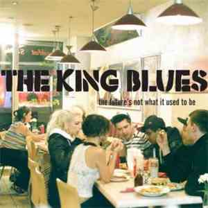 The King Blues - The Future's Not What It Used To Be mp3 download