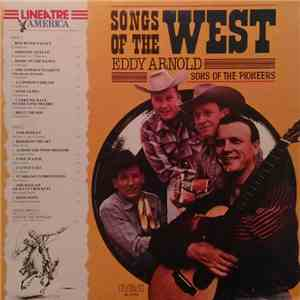 Eddy Arnold, The Sons Of The Pioneers - Songs Of The West mp3 download