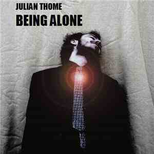 Julian Thome - Being Alone mp3 download