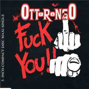 Ottorongo - Fuck You! mp3 download
