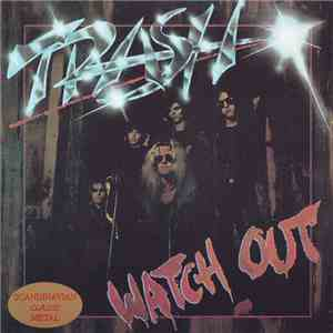 Trash  - Watch Out mp3 download