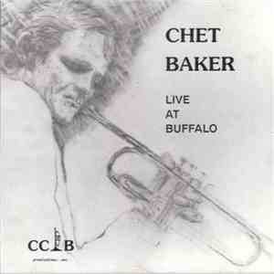 Chet Baker - Live At Buffalo mp3 download