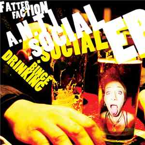 Fatter Faction - A.N.T.I. Social EP mp3 download