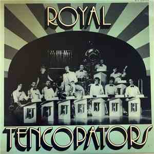 Royal Tencopators Orchestra - Royal Tencopators Orchestra Volume 2 mp3 download