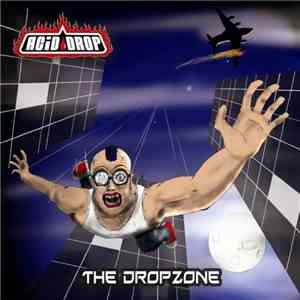 Acid Drop  - The Drop Zone mp3 download