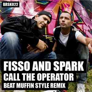 Fisso And Spark - Call The Operator mp3 download