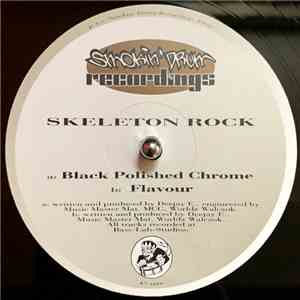 Skeleton Rock - Black Polished Chrome / Flavour mp3 download