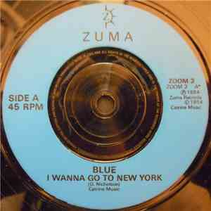 Blue  - I Wanna Go To New York mp3 download