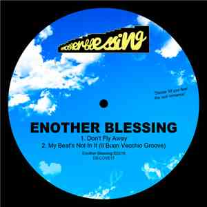 Enother Blessing - Don't Fly Away mp3 download