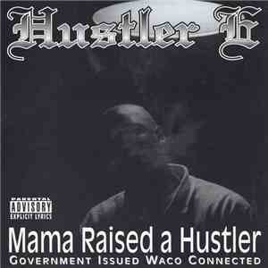 Hustler E - Mama Raised A Hustler mp3 download