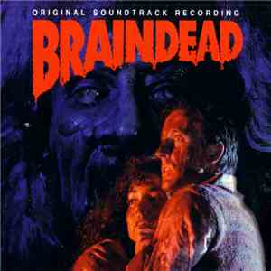 Peter Dasent - Braindead (Original Soundtrack Recording) mp3 download