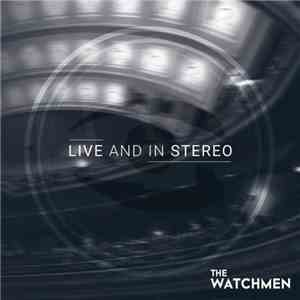 The Watchmen  - Live And In Stereo mp3 download