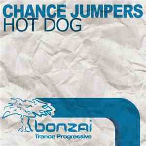 Chance Jumpers - Hot Dog mp3 download