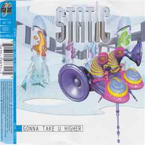 Static  - Gonna Take U Higher mp3 download