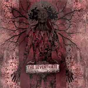 The Seventhate - It's Not While Sleeping That Your Worst Nightmares Appear mp3 download