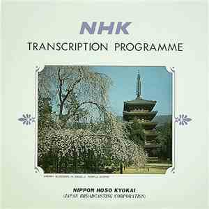 Various - NHK Transcription Programme (No. 150) - Japanese Musical Calendar - Annual Events And Folk Songs Of By-Gone Days II mp3 download