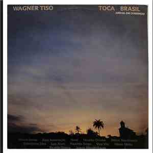Wagner Tiso - Toca Brasil (Arraial Das Candongas) mp3 download