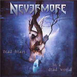 Nevermore - Dead Heart In A Dead World mp3 download