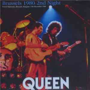 Queen - Brussels 1980 2nd Night mp3 download