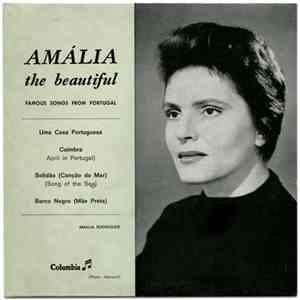 Amália Rodrigues - Amália The Beautiful - Famous Songs From Portugal mp3 download