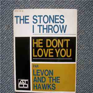 Levon And The Hawks, The Losers  - The Stones I Throw / Love Me Like The Rain mp3 download