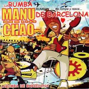 Manu Chao - La Rumba De Barcelona mp3 download