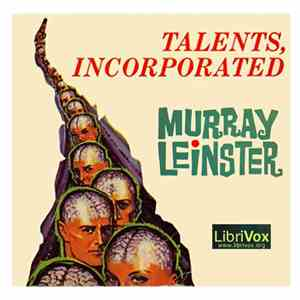 Murray Leinster - Talents, Incorporated mp3 download